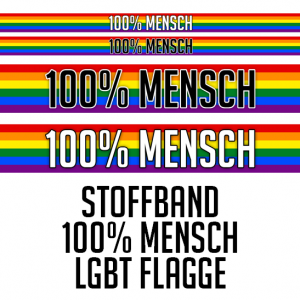 LGBT Flag Flagge Ribbon Stoffband Festivalband 100% Mensch Human